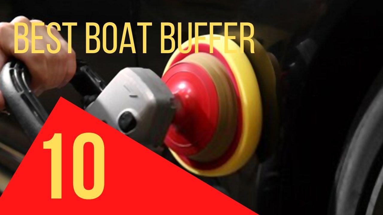 best boat buffer