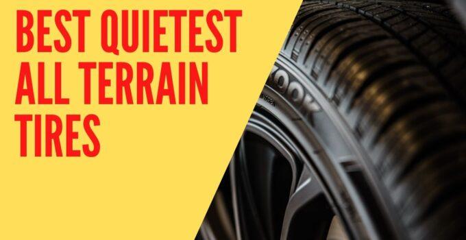 Best Quietest All Terrain Tires